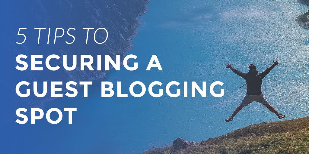 securing-a-guest-blogging-spot