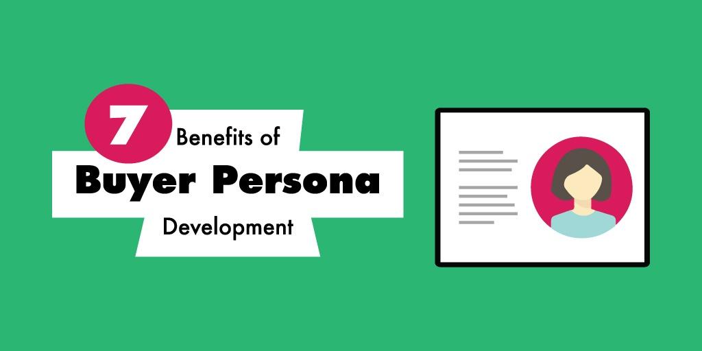 7-buyer-persona-benefits-shareable