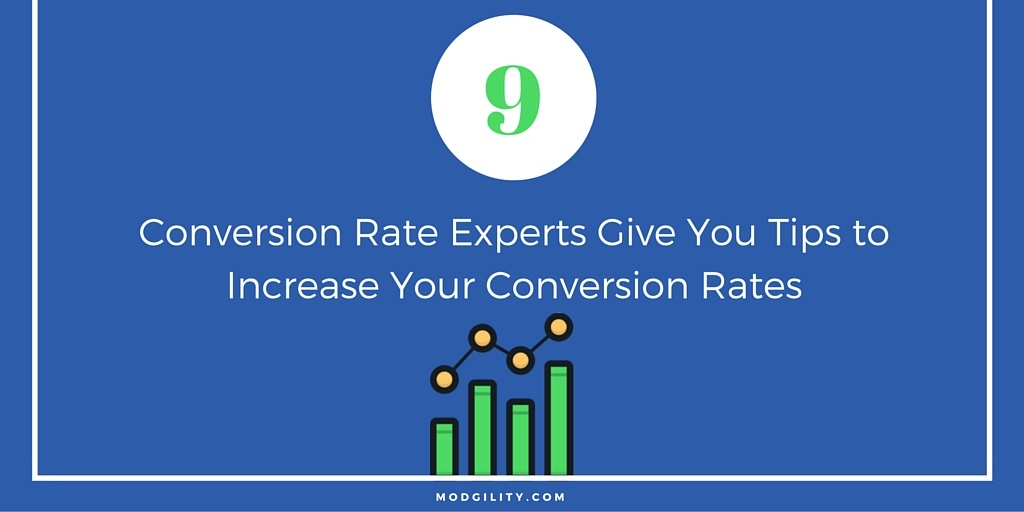Conversion Rate Experts Give You Tips to Increase Your Conversion Rates